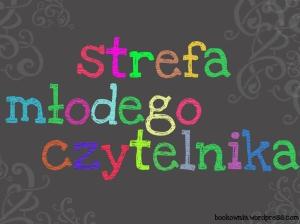 http://bookownia.wordpress.com/2014/09/10/strefa-mlodego-czytelnika/